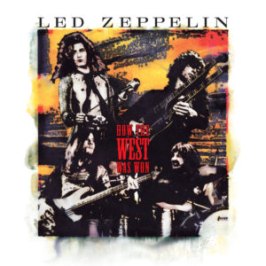 Led Zeppelin / How The West Was Won 2018 reissue
