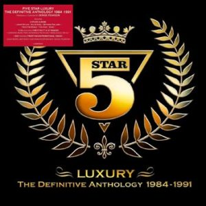 Five Star / Luxury: The Definitive Anthology 1984-1991