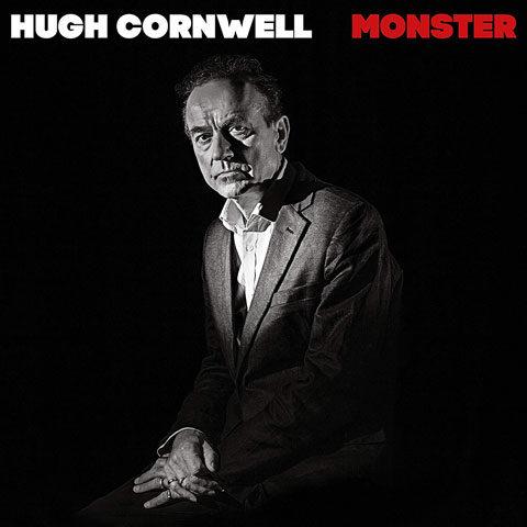 Hugh Cornwell / Monster new album