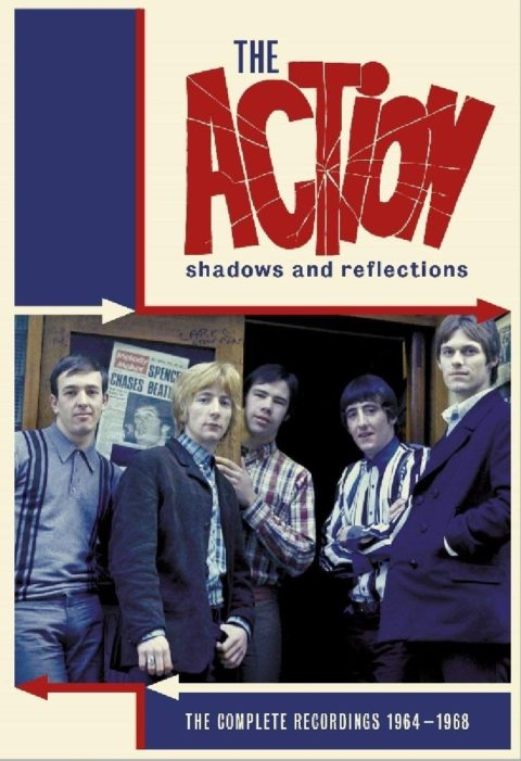 The Action / Shadows and Reflections: the Complete Recordings 1964-1968