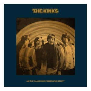 The Kinks Are The Village Green Preservation Society 50th anniversary super deluxe