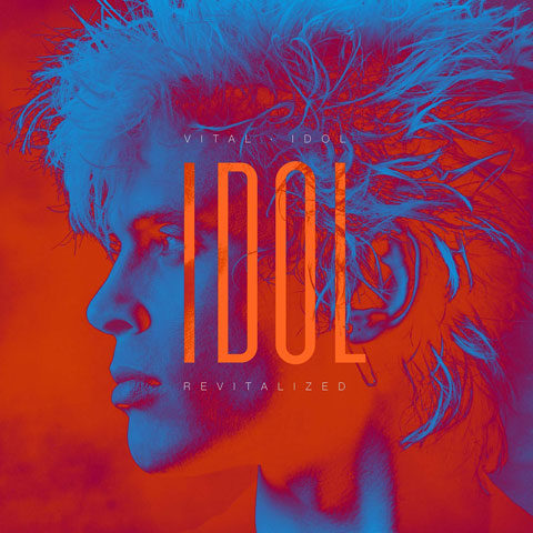 Billy Idol / Vital Idol: Revitalized