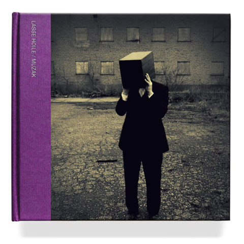 Lasse Hoile / New photo book 'Muzak'