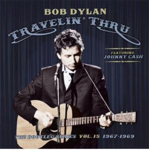 Bob Dylan / Travelin' Thru 1967-69 Bootleg Series vol 15