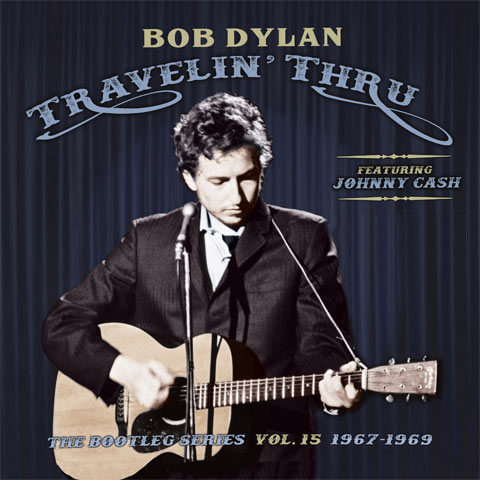 Bob Dylan / Travelin' Thru 1967-69 Bootleg Series vol 15