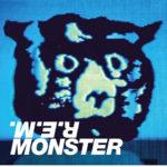 R.E.M. / Monster 25th anniversary reissue