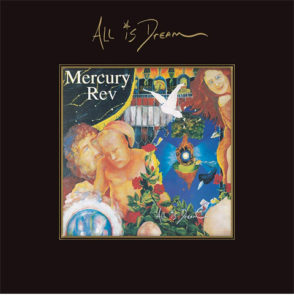 Mercury Rev / All Is Dream 4CD deluxe