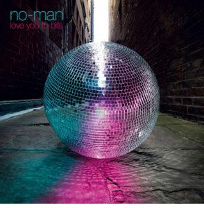 No-Man / Love You To Bits