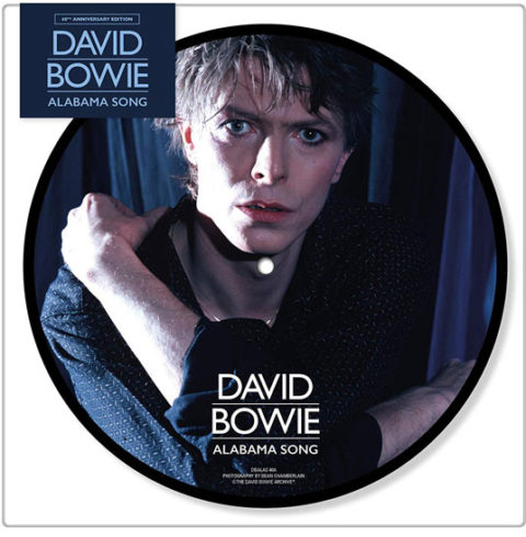 "David Bowie / Alabama Song 40th anniversary 7"" picture disc"