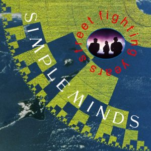 Simple Minds / Street Fighting Years