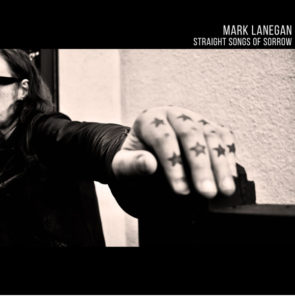 Mark Lanegan / Straight Songs Of Sorrow new album