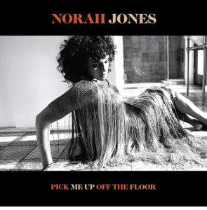 Norah Jones / Pick Me Up Off The Floor