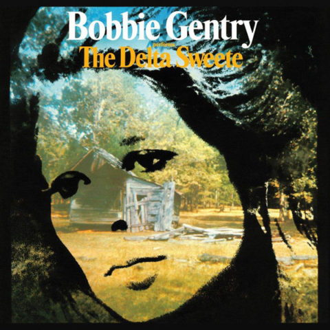Bobbie Gentry / The Delta Sweete deluxe edition