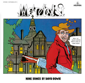 David Bowie / Metrobolist: The Man Who Sold The World remixed by Tony Visconti