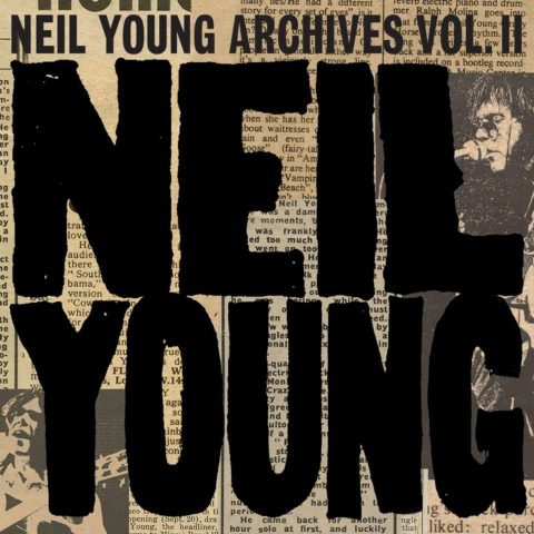 Neil Young / Archives Vol II second edition