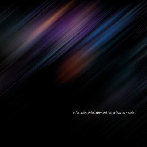 New Order / Education Entertainment Recreation (Live at Alexandra Palace)